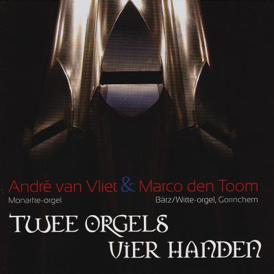 Twee Orgels / Vier Handen
